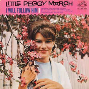 Little Peggy March* - I Will Follow Him