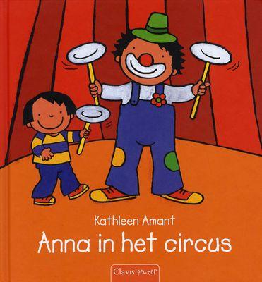 // Kathleen Amant - Anna in het circus // Anna en haar moeder gaan naar het circus. Ze zien onder meer een goochelaar, trapezeacrobaat en koorddanser. Na de show heeft Chico de clown een verrassing voor Anna.