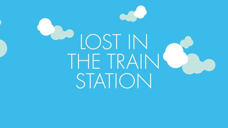 Lost In The Train Station