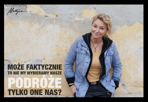 Podróże  Martyna Wojciechowska