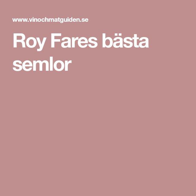 Roy Fares bästa semlor