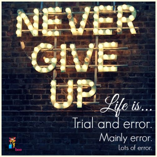 Never give up your right to be wrong, and be sure to give others that right too.