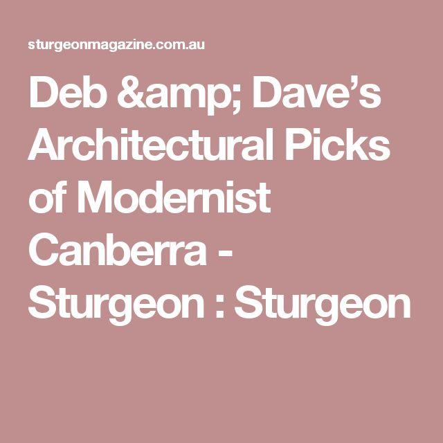 Deb & Dave's Architectural Picks of Modernist Canberra - Sturgeon : Sturgeon