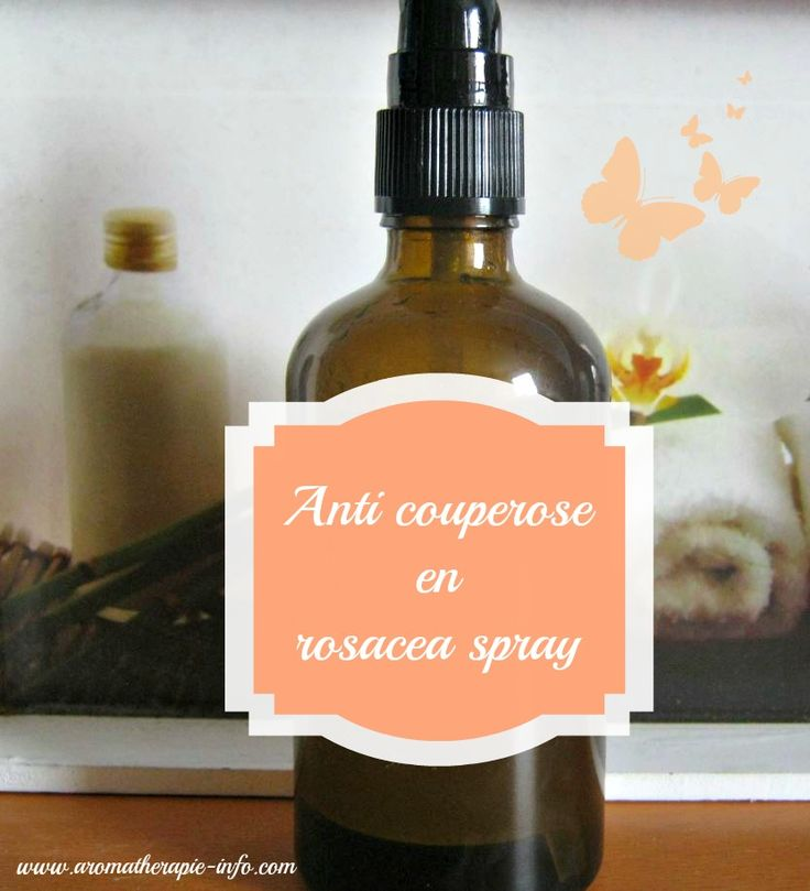 Deze diy couperose rosacea spray verlicht in combinatie met rozenbottel olie de gevolgen van couperose en rosacea.