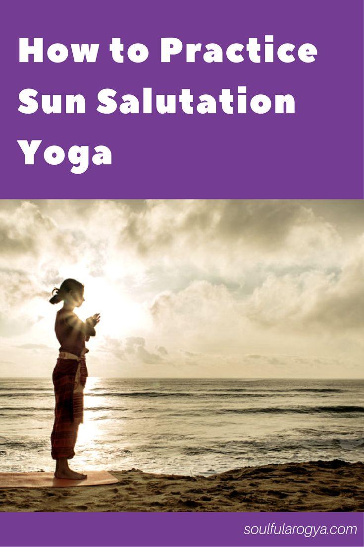 How to Practice Surya Namaskar (Sun Salutation Yoga)