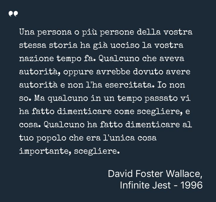 Inspiring Quote by David Foster Wallace from Infinite Jest - Saved on @quotle