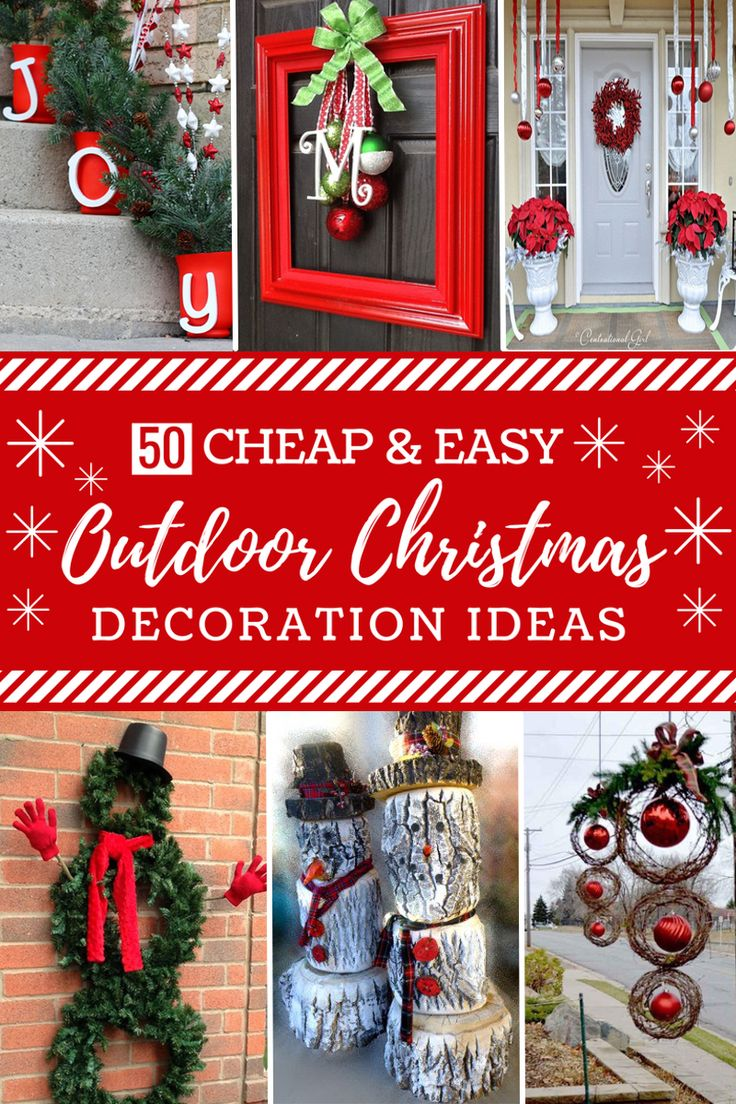 Creative outdoor christmas decorations - 50 Cheap Easy Diy Outdoor Christmas Decorations