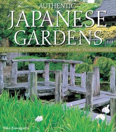 Authentic Japanese Gardens: Creating Japanese Design And Detail In The  Western Garden Part 58