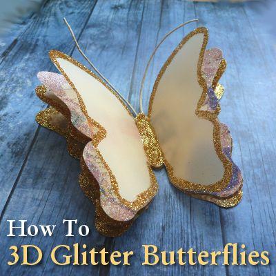 How to make 3D Glitter Paper Butterflies