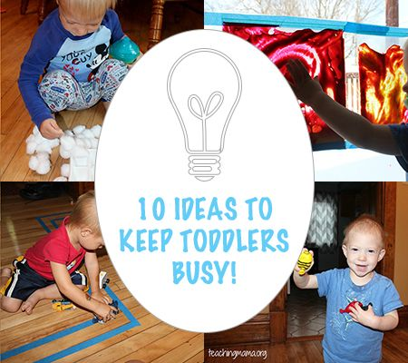 10 Ways To Keep Toddlers Busy Indoors