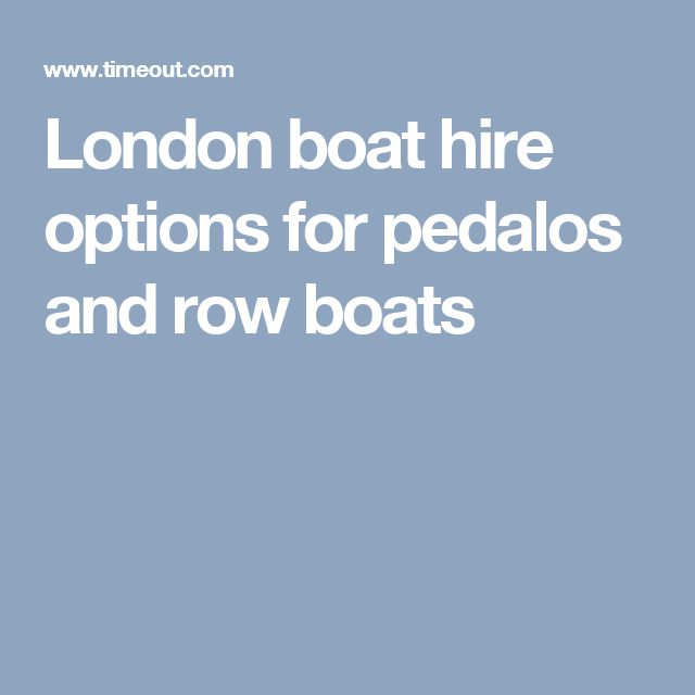 London boat hire options for pedalos and row boats