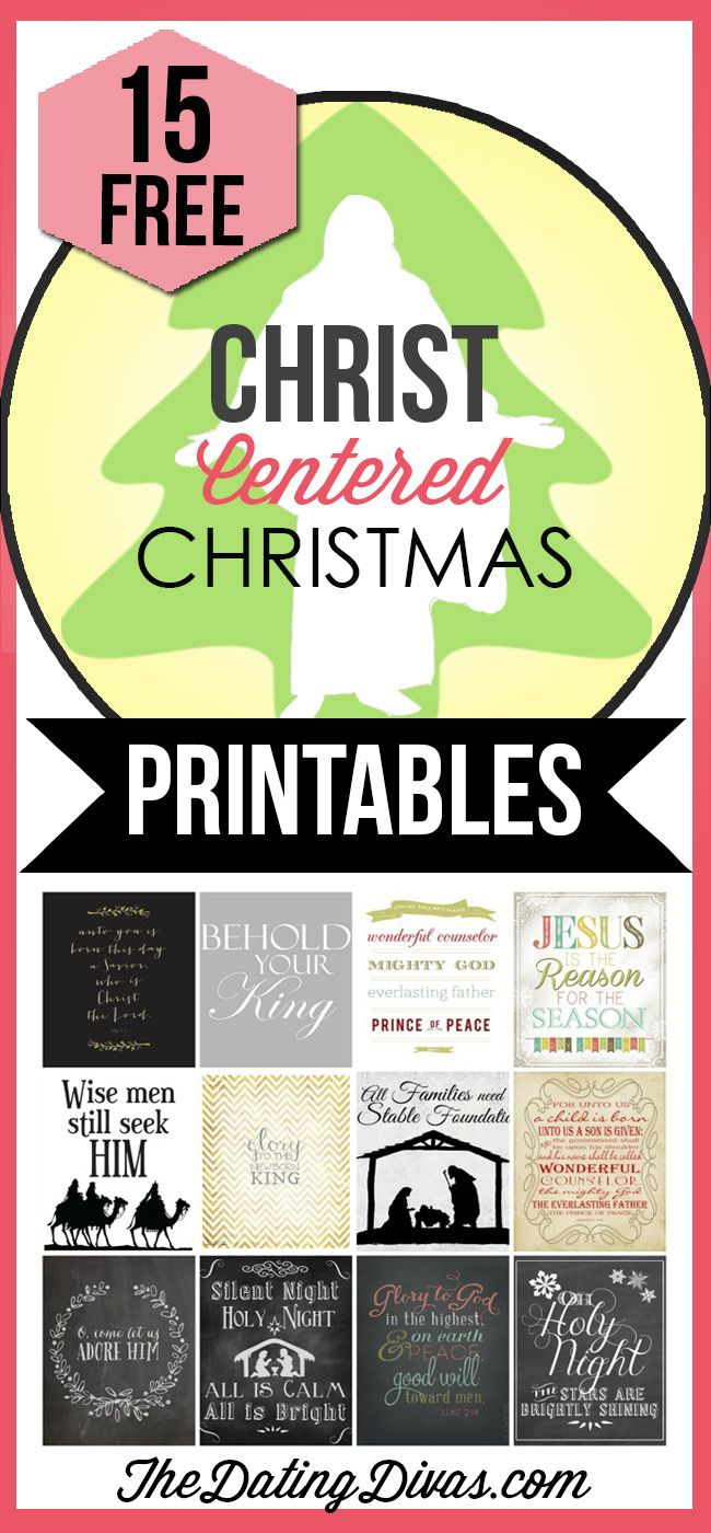 15 free Christ-Centered Christmas Printables.  An easy way to add meaningful Christmas decor to your home.  TheDatingDivas.com