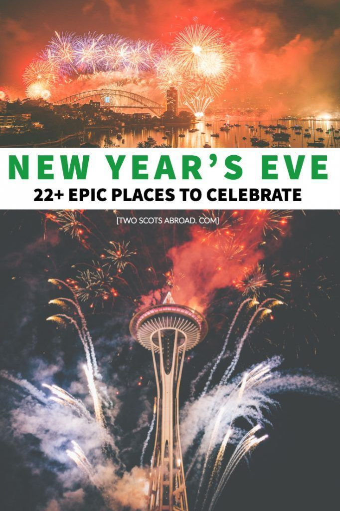 Best Places To Go For New Years 2020 New Year's Eve Getaways 2020 [Recommended By Travel Experts