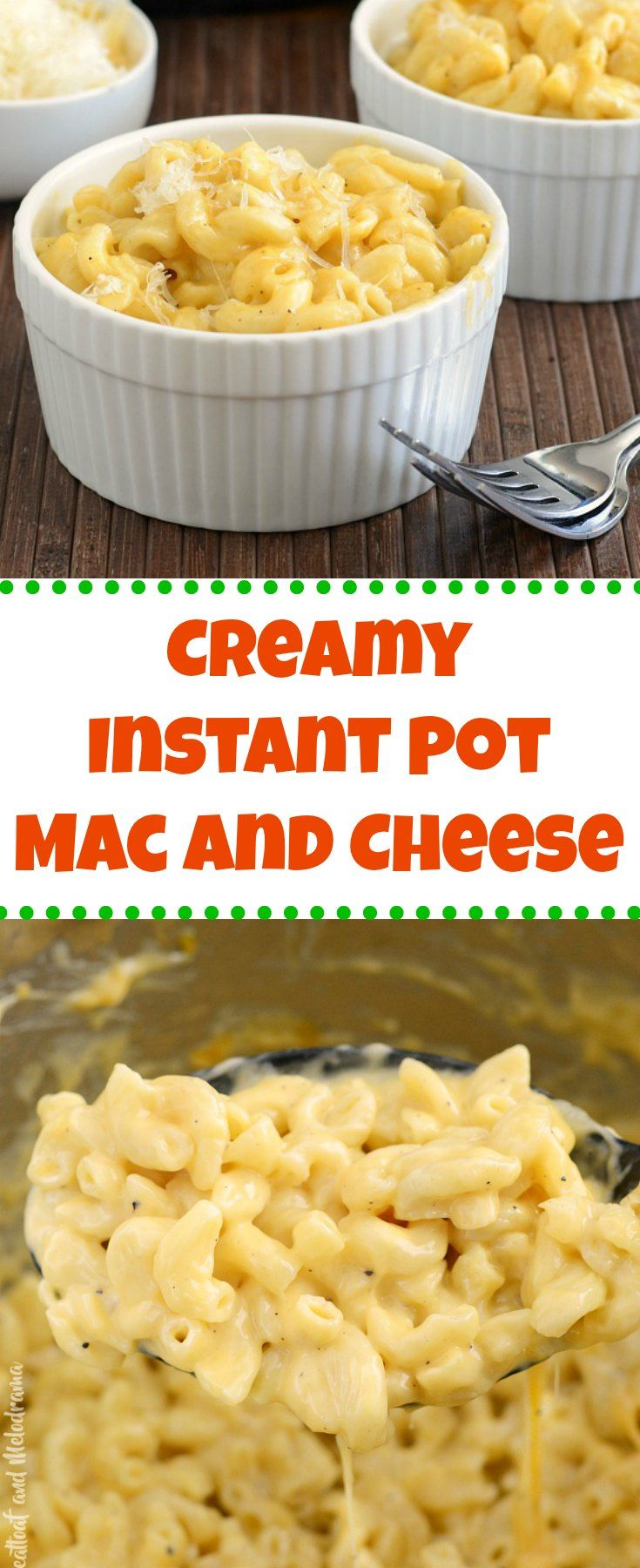 Creamy Instant Pot Mac and Cheese - Meatloaf and Melodrama