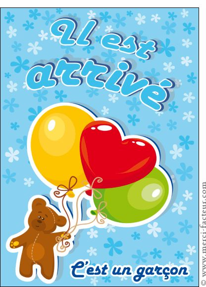 Carte Il est arrivé nounours et ballons pour envoyer par La Poste, sur Merci-Facteur !  #fairepartnaissance #naissance #bebe #carte