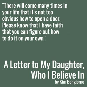 a letter to my daughter who i believe in