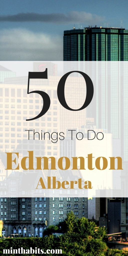 Edmonton is full of fun things to do! Here's my list of 50 fun things to do in Edmonton Alberta