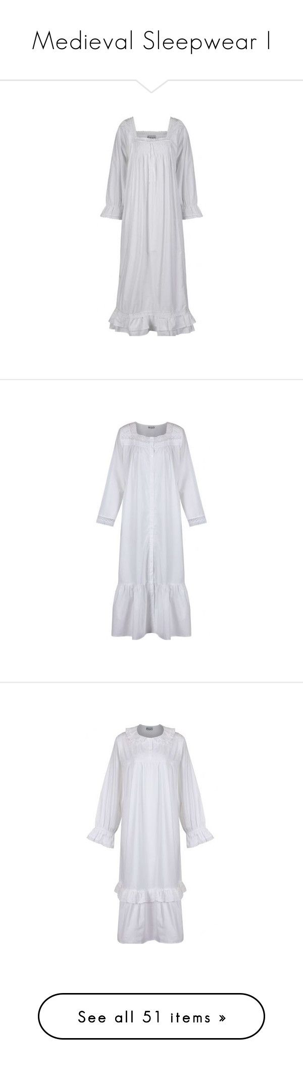 """""""Medieval Sleepwear I"""" by savagedamsel ❤ liked on Polyvore featuring intimates, sleepwear, nightgowns, dresses, victorian cotton nightgown, long cotton nightdress, long cotton nightgown, cotton nightgown, long sleeve sleepwear and cotton sleep wear"""