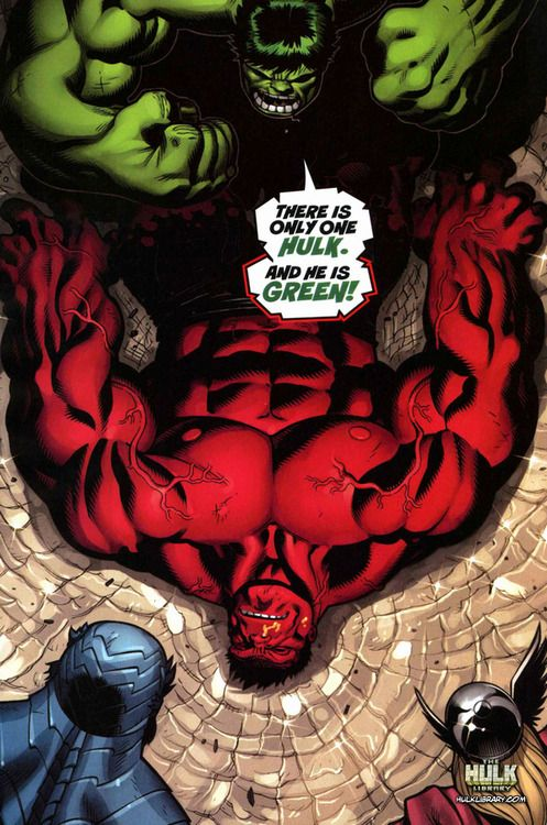 There is only one Hulk and he is GREEN!