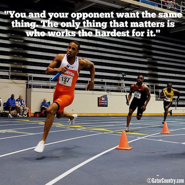 Florida Gators Indoor Track and Field Relay: Track And Fields Quotes, Track Fields, Favorite Track, Athletic Track, Track Quotes, Track And Fields Motivation, Sports Quotes Track, Awesome Quote, Indoor Track And Fields