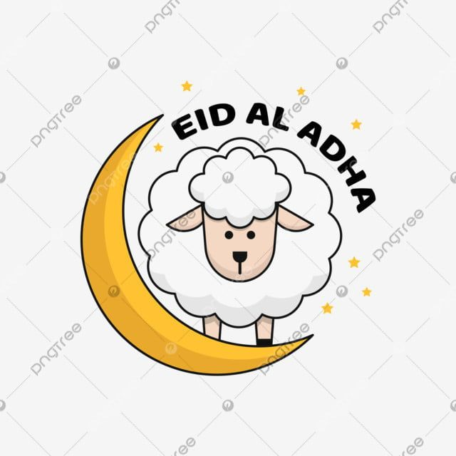 Moon And Cute Goat With Eid Al Adha Greeting Greeting Islamic Goat Png And Vector With Transparent Background For Free Download Eid Al Adha Greetings Cute Goats Greetings