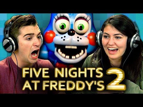 FineBros:Teens react to Five nights at Freddy's 2(Gaming)