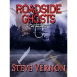 Roadside Ghosts (Kindle Edition)By Steve Vernon