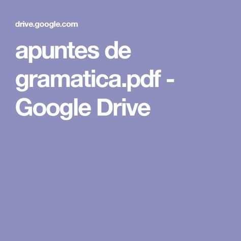 apuntes de gramatica.pdf - Google Drive