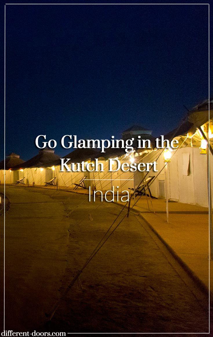 Glamping at Rann Utsav Tent City, White Desert of Kutch, Gujarat, India