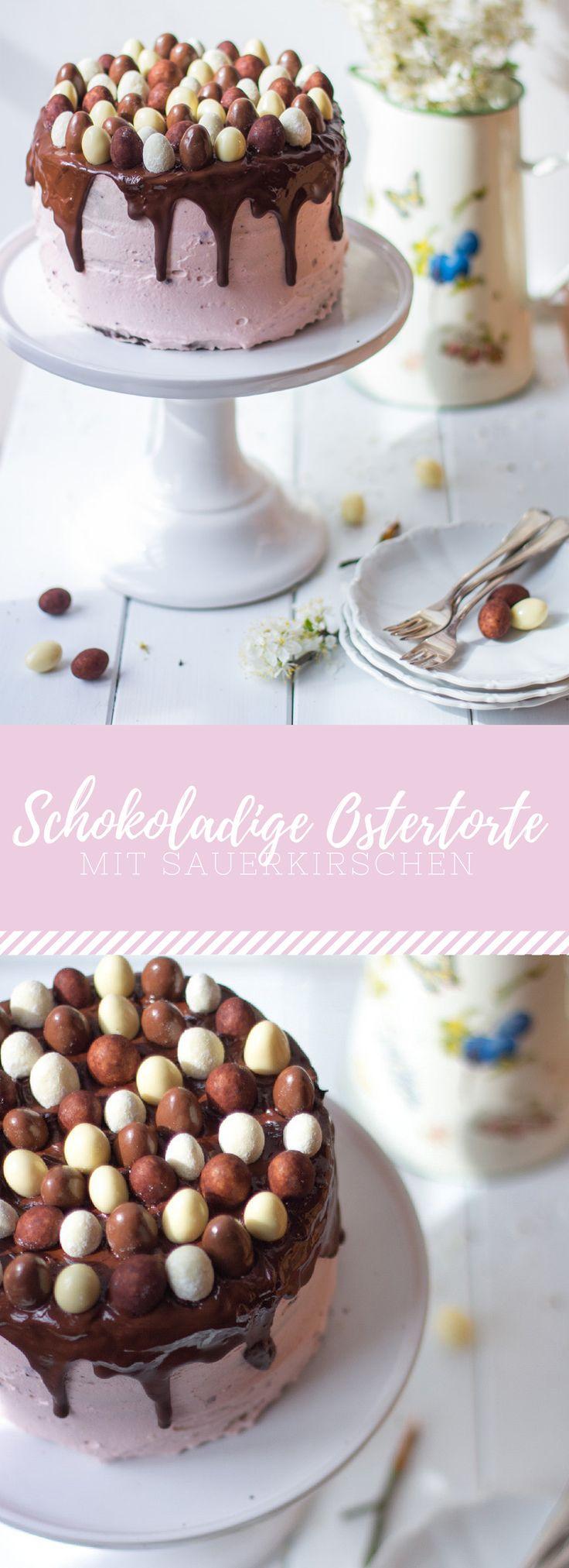 Schokoladige Ostertorte mit Sauerkirschen. Die perfekte Torte für Ostern mit Ostereiern. Kreativ und einfach nachzumachen!