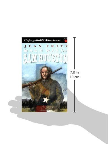 Make Way for Sam Houston (Unforgettable Americans)