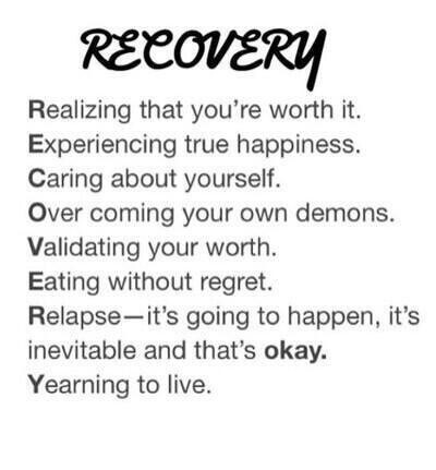 I don't agree with this- Relapse does NOT happen, not for everyone, but if it does then yes, it is okay, but some people do make it.