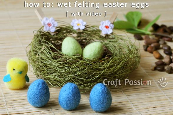 Make mini Easter Eggs with wet felting method (with video tutorial)