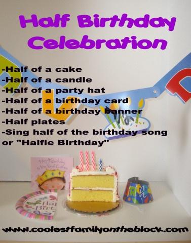 celebrating half birthdays!  cute!