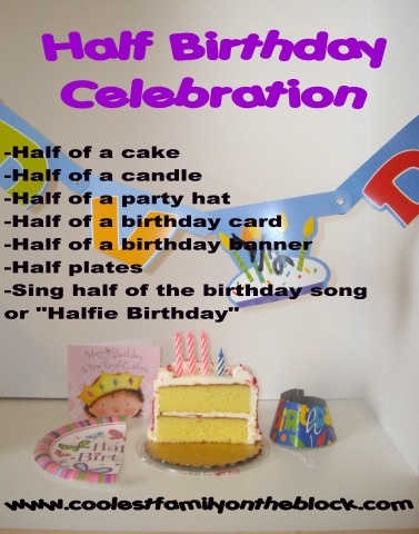 celebrating half birthdays!  cute!