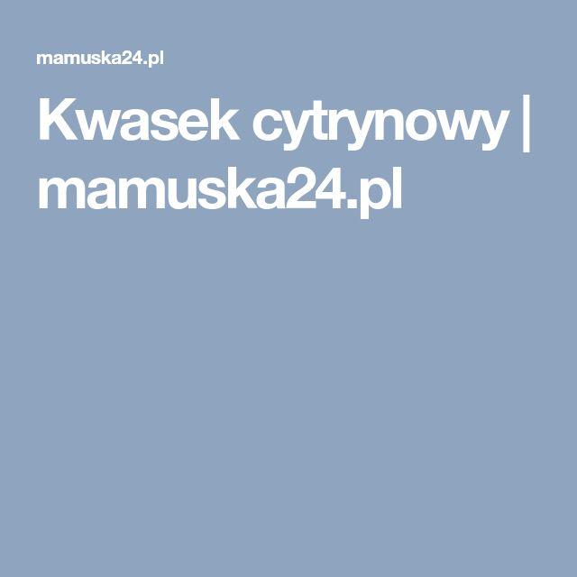 Kwasek cytrynowy | mamuska24.pl