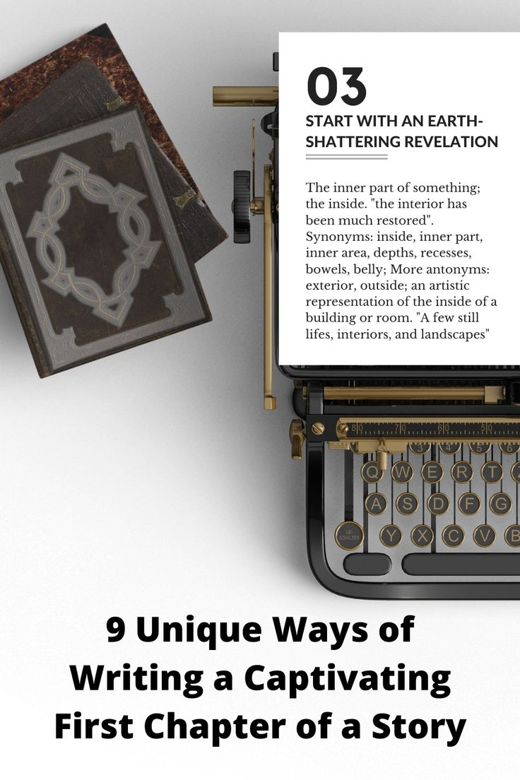 how to start a story 9 brilliant ways to write the first