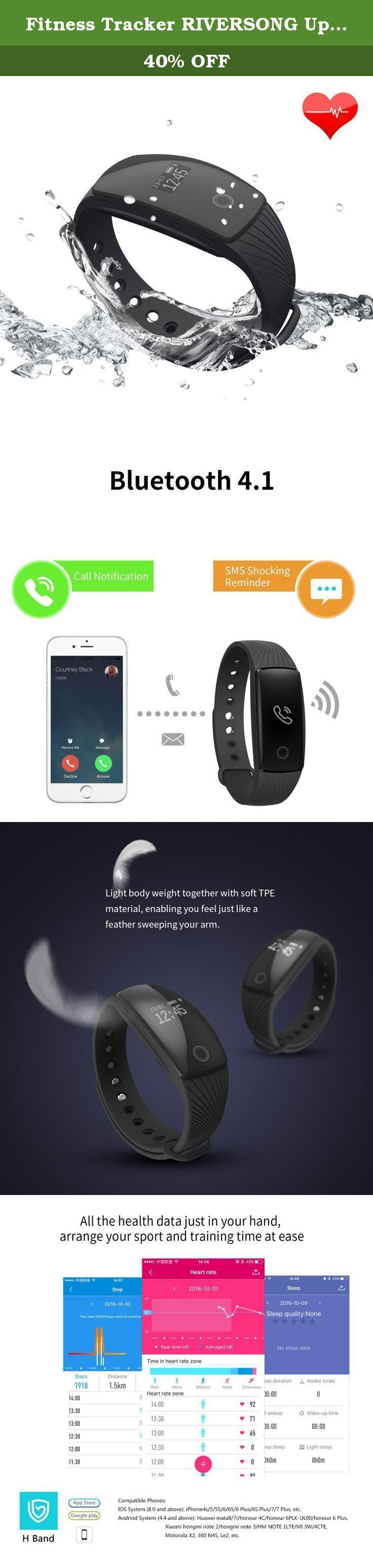 Fitness Tracker RIVERSONG Updated Version Waterproof Heart Rate Tracking Smart Bracelet Pedometer Activity Sleep Monitors Calorie Tracking Wristband for iPhone and Android Phones (Black). IP67 Waterproof : International IP67 waterproof and dustproof grades, allowing your wearing to wash hands or take a shower, effectively protect the device from brief soaking, cosmetics and sweat corrosion.(For keeping the device's normal service life and correct function, we don't advise you to soak your...