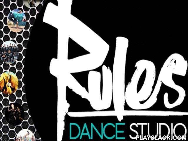 """Rules Dance Studio  Android App - playslack.com , È un progetto innovativo ed un centro di formazione danza a 360 gradi con sede a Pomezia (RM).Propone una struttura moderna e funzionale nella quale ospitare ed unire giovani coreografi ed insegnanti parallelamente ad artisti, insegnanti e personalità affermate e consolidate nel panorama della danza italiana ed internazionaleRULES come """"regole"""" necessarie e fondamentali per il corretto sviluppo del danzatore, del ballerino e dell'artista, ma…"""