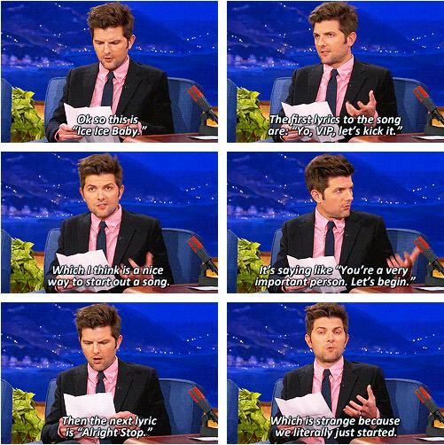 Adam Scott breaks down Ice, Ice Baby. I literally just laughed for like 10 minutes! Why is this so funny?! Haha!