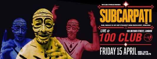 SUBCARPATI (Romania) / Live at The 100 Club,15 April 2016