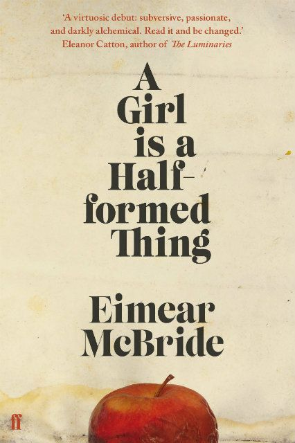 """A Girl is a Half-formed Thing by Eimear McBride """"An Irish writer's odd, energetic first novel."""" -- NY Times #refinery29 http://www.refinery29.com/2014/12/78854/4-picks-ny-times-notable-books-list#slide-1"""