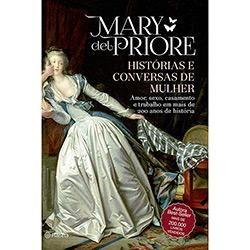 Livro - Histórias e Conversas de Mulher: Amor, Sexo, Casamento e Trabalho em…