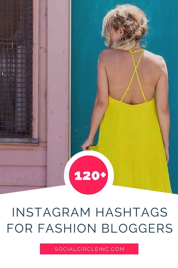 Attention Fashion Bloggers! Get 120+ fashion hashtags you'll want to steal instantly for your Instagram posts!