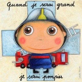 """Tableau d'Isabelle Kessedjian """"Quand je serai grand, je serai Pompier"""" - Le Coin des Créateurs"""