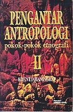 PENGANTAR ANTROPOLOGI POKOK-POKOK ETNOGRAFI