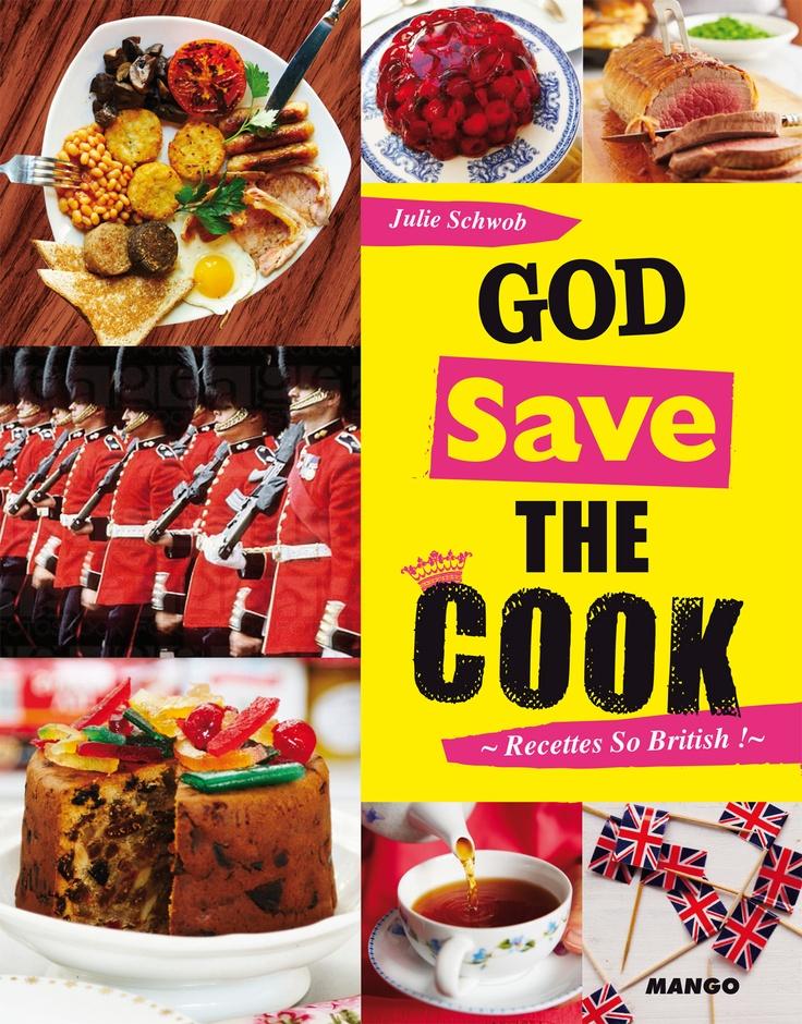 """""""God save the cook"""" : découverte de la cuisine anglaise."""