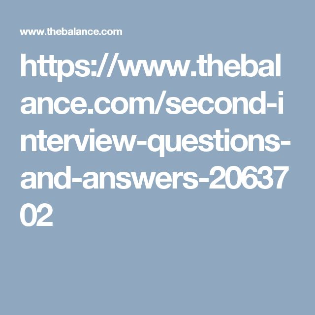 The 25+ best Second interview questions ideas on Pinterest - job interview tips