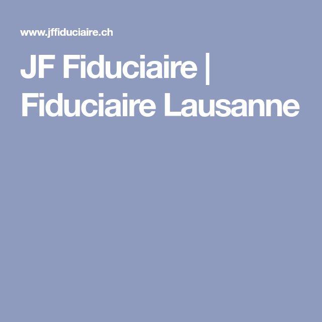 JF Fiduciaire | Fiduciaire Lausanne