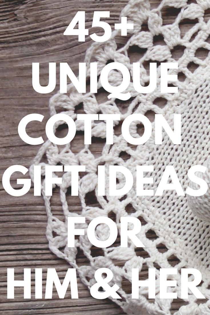 Best Cotton Anniversary Gifts Ideas For Him And Her 45